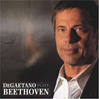 Robert DeGaetano plays Beethoven by Robert DeGaetano (2005-05-03)