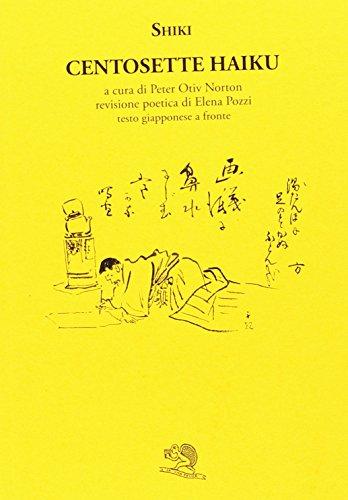 Centosette haiku. Testo giapponese a fronte