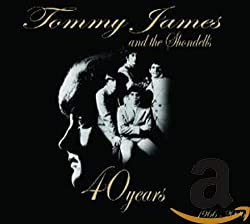 Tommy James & The Shondells 40 Years 1966-2006