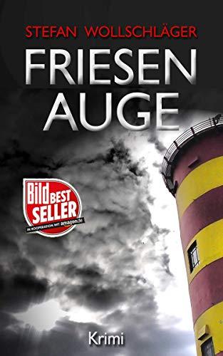 Friesenauge: Ostfriesen-Krimi (Diederike Dirks ermittelt 3)