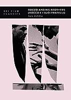 Rocco and His Brothers: Rocco E I Suoi Fratelli (Bfi Film Classics)