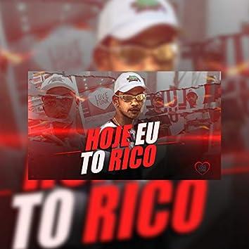 Hoje Eu To Rico