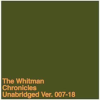 The Whitman Chronicles Unabridged Ver. 007-18