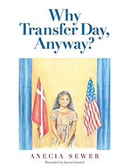 Why Transfer Day, Anyway by [Anecia Sewer]
