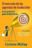 El mercado de las agencias de traducción: Guía práctica para traductores