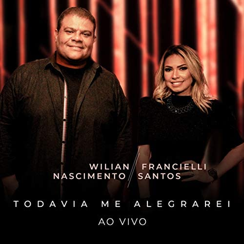 Wilian Nascimento & Francielli Santos