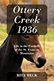 Ottery Creek 1936: Life in the Foothills of the St. Francois Mountains