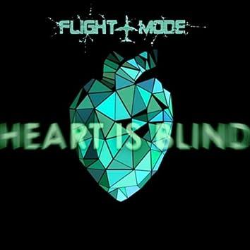 Heart Is Blind