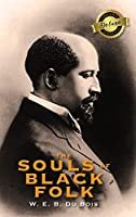 The Souls of Black Folk (Deluxe Library Binding)
