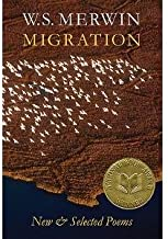 Migration. New & Selected Poems.
