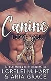 Canine Love You: An M/M Mpreg Shifter Romance (River's Edge Shifters Book 4)