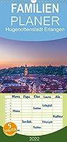 Hugenottenstadt Erlangen - Familienplaner hoch (Wandkalender 2022 , 21 cm x 45 cm, hoch): Impressionen der idyllischen Universitaetsstadt Mittelfrankens (Monatskalender, 14 Seiten )