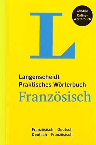 Langenscheidt Praktisches Wörterbuch Französisch: Französisch-Deutsch/Deutsch-Französisch mit Online-Anbindung