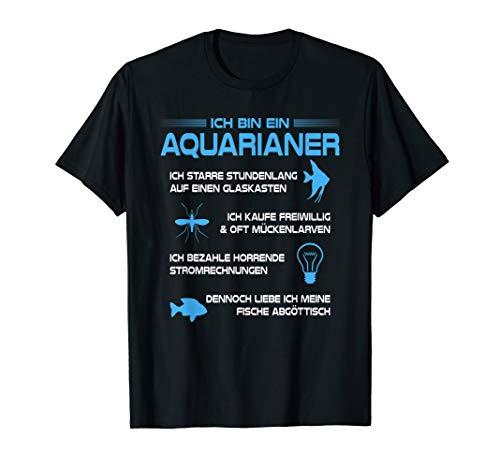 Aquarium Ich Bin Ein Aquarianer Zierfische Aquaristik T-Shirt