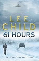 61 hours - (Jack Reacher 14) de Lee Child