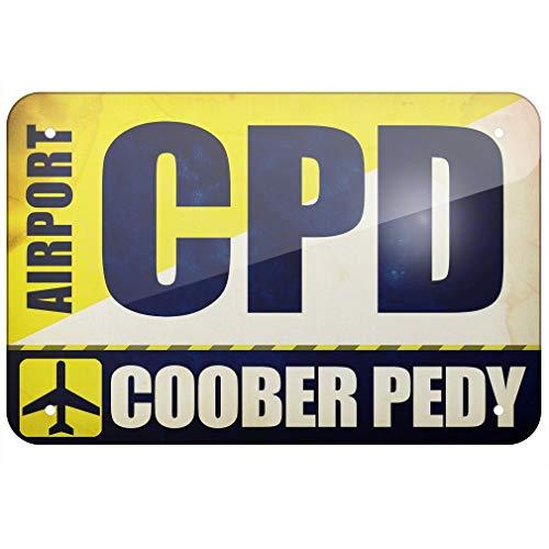 SIGNCHAT, Cartello in Metallo con codice Aereo CPD Coober Pedy, 20,3 x 30,5 cm