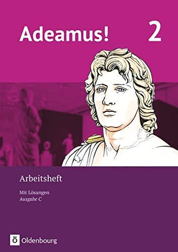 Adeamus! - Ausgabe C - Latein als 2. Fremdsprache - Band 2: Arbeitsheft