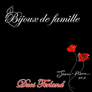 Bijoux de famille : Duos Ferland