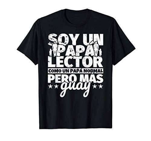 Hombre Lector Regalo de padre para papá - Soy un papá Lector como u Camiseta
