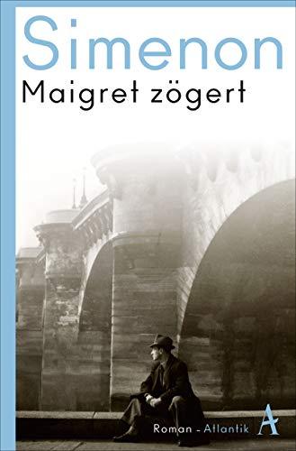 Maigret zögert: Roman (Kommissar Maigret)