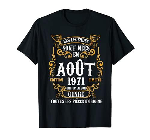 Les legendes Nées en Août Sont 1971 50ème Anniversaire T-Shirt