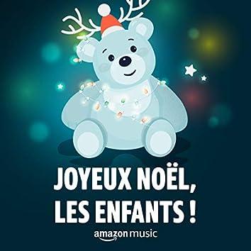 Joyeux Noël, les enfants !