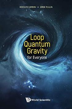 Hardcover Loop Quantum Gravity for Everyone Book