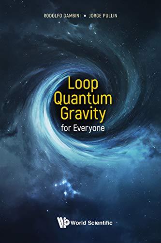Loop Quantum Gravity For Everyone (English Edition)