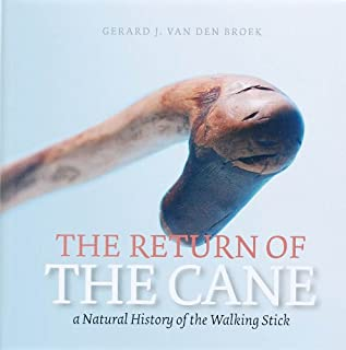 The Return of the Cane: A Natural History of the Walking Stick