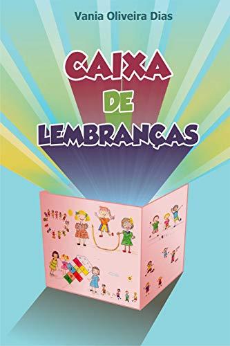 Caixa de Lembranças (Portuguese Edition) eBook: Dias, Vania Oliveira: Amazon.es: Tienda Kindle