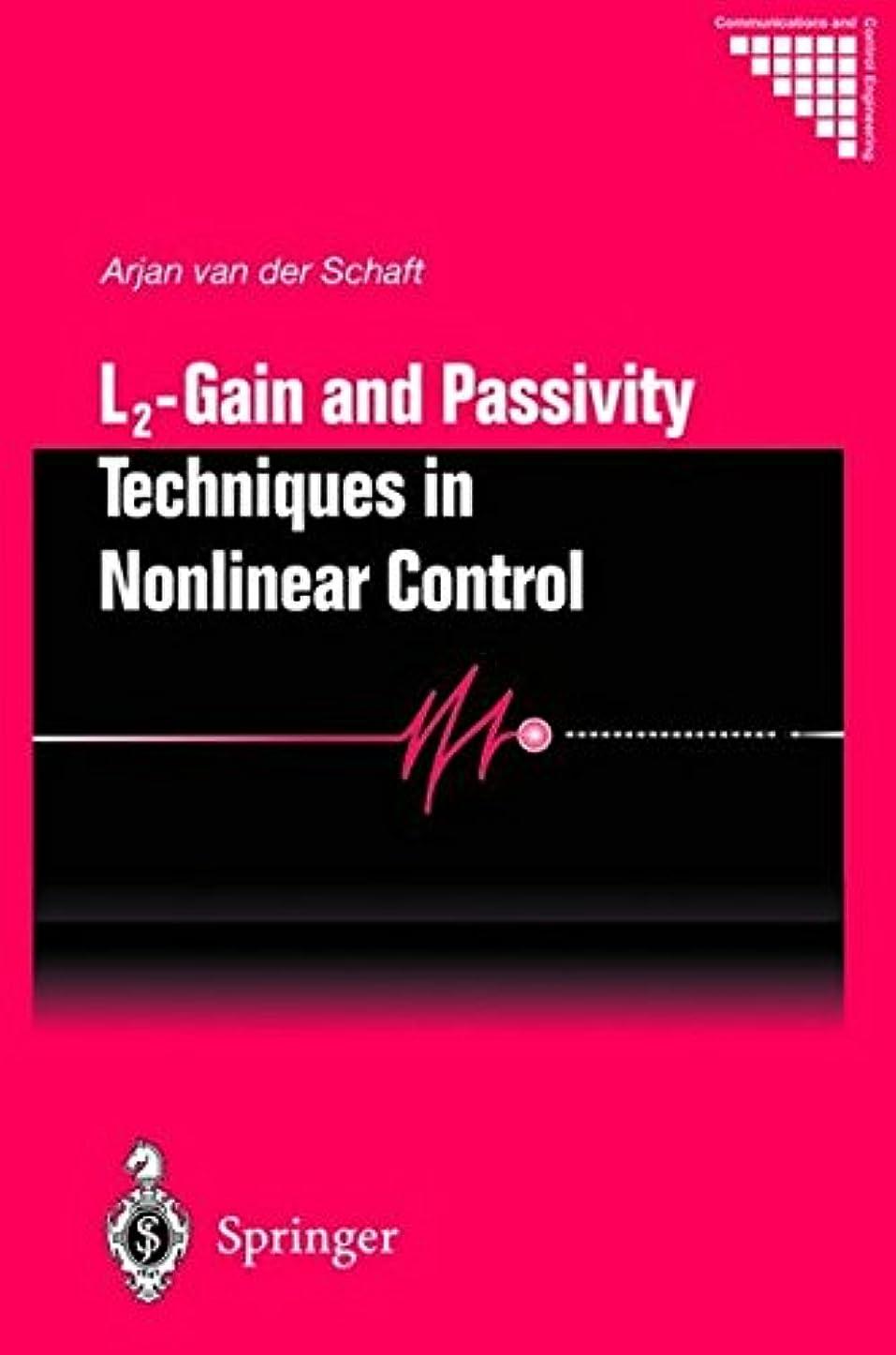 敬意お酢電話L2 - Gain and Passivity Techniques in Nonlinear Control (Communications and Control Engineering)