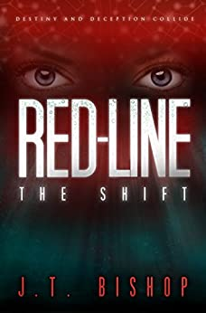 Red-Line: The Shift (Volume One) by [J. T. Bishop]