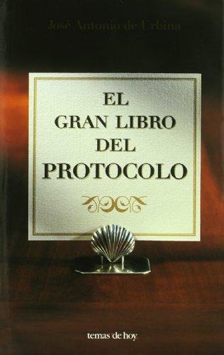 El gran libro del protocolo (Fuera de Colección)