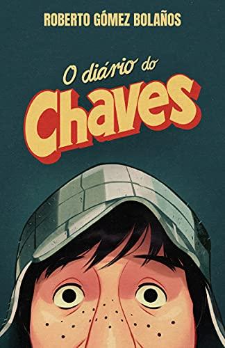 O Diário do Chaves – Livro Oficial de Roberto Bolaños