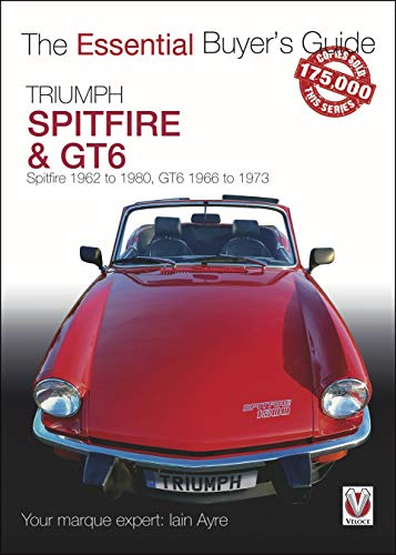 Ayre, I: Triumph Spitfire and GT6 (The Essential Buyer's Guide)