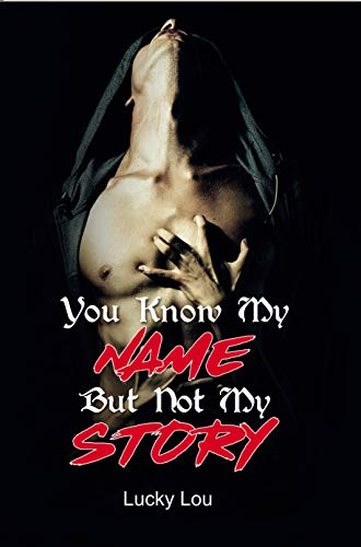 You Know My NAME But Not My STORY (English Edition)