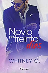 Novio por treinta días par Whitney G.