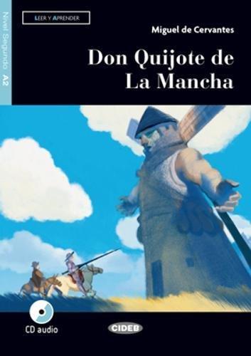 Don Quijote de la Mancha. Livello A2. Con app. Con CD-Audio [Lingua spagnola]: Don Quijote de La Mancha + CD + DeA LINK