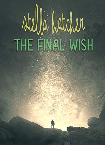 The Final Wish (French Edition)