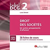 Droit des sociétés DCG 2 - 38 fiches de cours pour acquérir les connaissances nécessaires