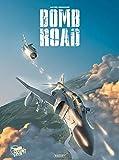 Bomb road - Intégrale