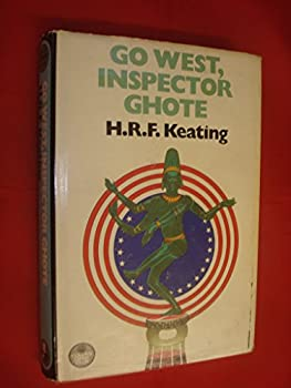 Go West, Inspector Ghote 0099502208 Book Cover