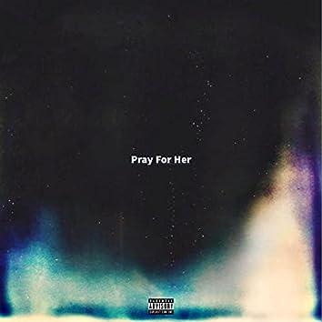 Pray for Her