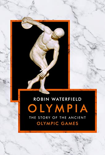 Olympia: The Story of the Ancient Olympic Games (The Landmark Library)