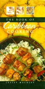 The Book of Caribbean Cooking 1840650613 Book Cover