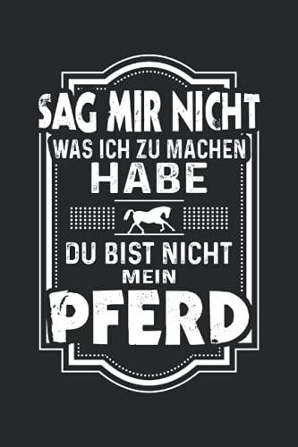 Pferd Reiterin Reiter Sprüche Notizbuch (liniert) Reiten Lustiges Pferde