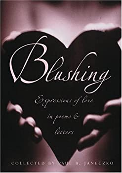 Blushing: Expressions Of Love In Poems And Letters (Blushing) 0439530571 Book Cover