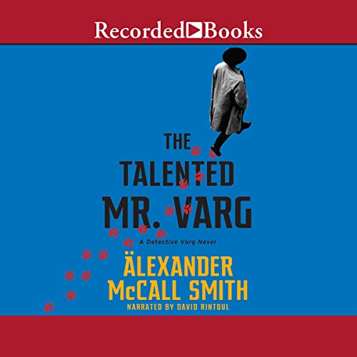 The Talented Mr. Varg Audiobook By Alexander McCall Smith cover art