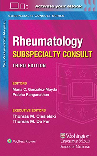 Compare Textbook Prices for Washington Manual Rheumatology Subspecialty Consult 3 Edition ISBN 9781975113391 by Gonzalez MD, Dr. Maria