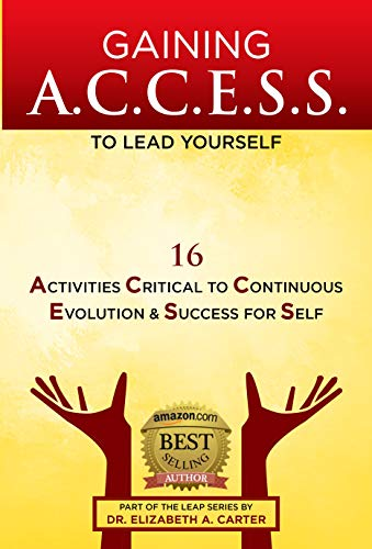 Gaining A.C.C.E.S.S. to Lead Yourself by Dr. Elizabeth A. Carter ebook deal